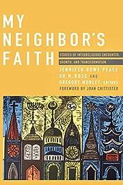 My Neighbor's Faith: Stories of…