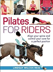 Pilates for Riders: Align Your Spine and…