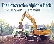 The Construction Alphabet Book (Jerry…