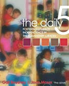 The Daily Five: Fostering Literacy…