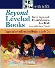 Beyond Leveled Books 2nd Edition: Supporting…