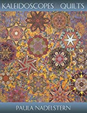 Kaleidoscopes & Quilts by Paula Del…