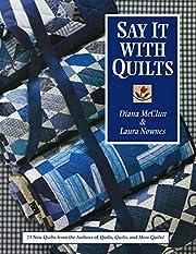 Say It with Quilts – tekijä: Diana McClun