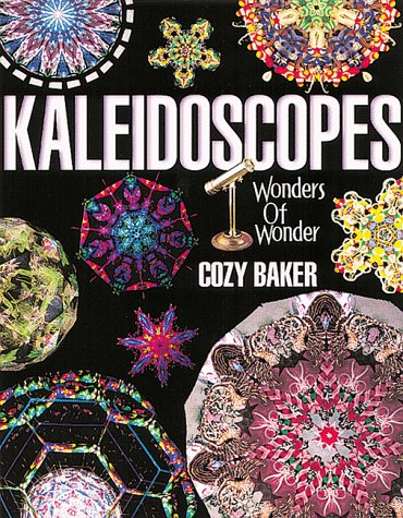 Kaleidoscopes: Wonders of Wonder, Baker, Cozy