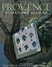 Provence Quilts and Cuisine de…