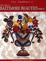 The Best of Baltimore Beauties, Pt. II: More…