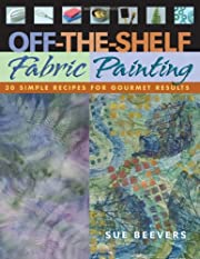 Off-the-shelf fabric painting : 30 simple…
