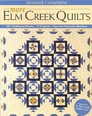 More Elm Creek Quilts: 30 Traditional Blocks…
