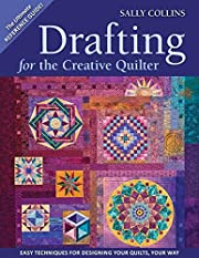 Drafting for the Creative Quilter: Easy…