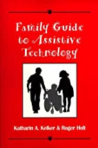 Family guide to assistive technology by…