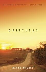 Driftless af David Rhodes