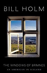 The Windows of Brimnes: An American in…
