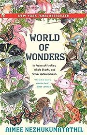 World of Wonders por Aimee Nezhukumatathil