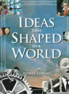 Ideas That Shaped Our World: Great Concepts…