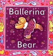 Ballerina Bear de Pauline Siewert