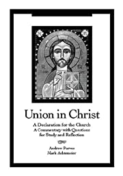 Union in Christ: A Declaration for the…