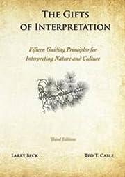 The Gifts of Interpretation: Fifteen Guiding…