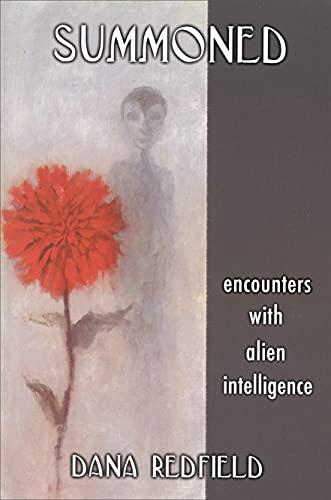 Summoned: Encounters With Alien Intelligence, Dana Redfield