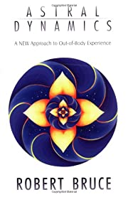 Astral Dynamics: A New Approach to…