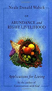 Neale Donald Walsch on Abundance and Right…
