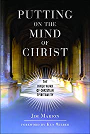 Putting on the Mind of Christ: The Inner…