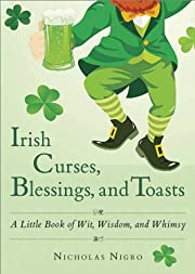 Irish Curses, Blessings, and Toasts: A…