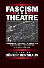 Fascism and Theatre: Comparative Studies on…