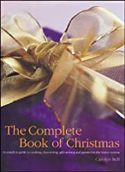 Complete Book of Christmas af Carolyn Bell