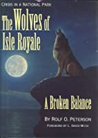 The Wolves of Isle Royale: A Broken Balance…