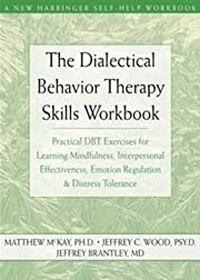 The dialectical behavior therapy skills…