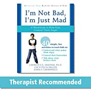 I'm Not Bad, I'm Just Mad: A…