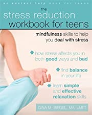 The stress reduction workbook for teens :…