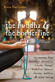 The Buddha & the borderline : my recovery…