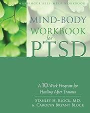 Mind-Body Workbook for PTSD: A 10-Week…