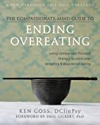 The Compassionate-Mind Guide to Ending…