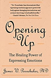 Opening Up: The Healing Power of Expressing…