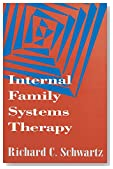 Cover of Internal Family Systems Therapy, Richard C. Schwartz Ph.D.