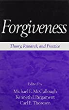 Forgiveness: Theory, Research, and Practice…