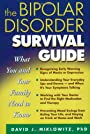 The Bipolar Disorder Survival Guide: What You and Your Family Need to Know - David J. Miklowitz