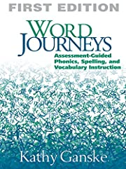 Word journeys : assessment-guided phonics,…