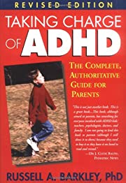 Taking charge of ADHD : the complete,…