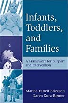 Infants, Toddlers, and Families: A Framework…