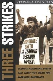 Three Strikes: Labor's Heartland Losses and…