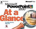 Microsoft Powerpoint 2000 at a Glance (At a…