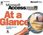Microsoft Access 2000 at a Glance by Inc.…