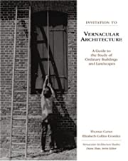 Invitation to Vernacular Architecture: A…