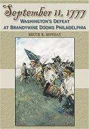 September 11, 1777: Washington's Defeat at…