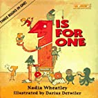 1 Is for 1 by Nadia Wheatley