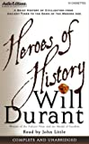 Heroes of history / by Will Durant ; edited by John Little