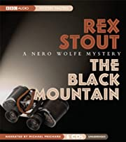 The Black Mountain: A Nero Wolfe Mystery…